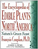 img - for By Francois Couplan The Encyclopedia of Edible Plants of North America: Nature's Green Feast (1st Edition) book / textbook / text book