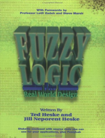 Fuzzy Logic for Real World Design