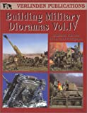 img - for Building Military Dioramas, Vol. 4 book / textbook / text book