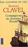 Les Colonnes du ciel, tome 5 : Compagnons du nouveau monde par Clavel