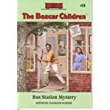 The Bus Station Mystery (The Boxcar Children Mysteries #18) ~ Gertrude Chandler Warner