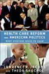 Health Care Reform and American Polit...