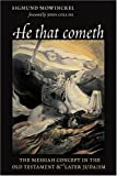 He That Cometh: The Messiah Concept in the Old Testament and Later Judaism (The Biblical Resource Series)