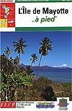 echange, troc Fédération française de la randonnée pédestre - L'île de Mayotte à pied