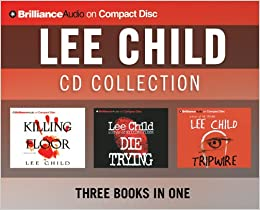 Lee Child Cd Collection Killing Floor Die Trying