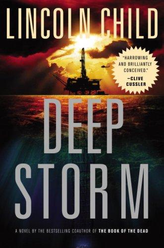 Deep Storm: A Novel, Lincoln Child