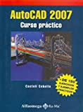 img - for Autocad 2007 - Curso Practico (Spanish Edition) book / textbook / text book