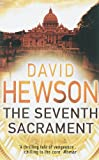 David Hewson The Seventh Sacrament (Nic Costa)