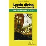 «Lectio divina» su il Vangelo di Marco vol. 2 - La parola come lampada (cc. 3,20-6,6)