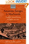 Amazons, Savages, and Machiavels: Tra...