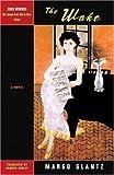 The Wake (1931896232) by Glantz, Margo