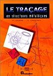 Le tra�age en structures m�talliques:...