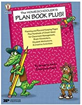 THE HOMESCHOOLERS PLAN BOOK PLUS!