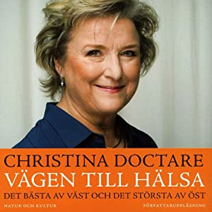 Vägen till hälsa [The Road to Health] | [Christina Doctare]