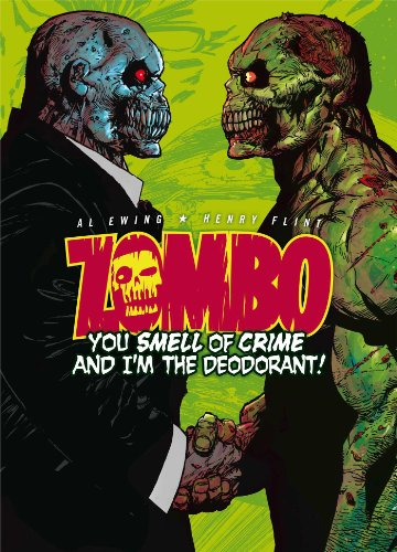 Zombo You Smell of Crime and Im the Deodorant [Ewing, Al - Flint, Henry] (Tapa Blanda)