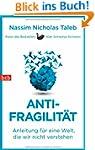 Antifragilit�t: Anleitung f�r eine We...