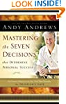Mastering The Seven Decisions That De...