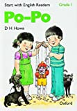 Start with English Readers: Po Po Grade 1 (0194335402) by Howe, D.H.