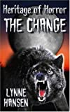 The Change, Book Two in the Heritage of Horror Series