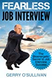 Fearless Job Interview: The Bioenergetic Secret to Job Interview Success