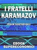 I Fratelli Karamazov (eBook Supereconomici)