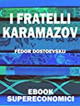 I Fratelli Karamazov (eBook Superecon...