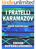 I Fratelli Karamazov (eBook Supereconomici)