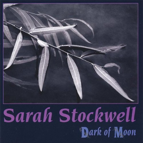 Dark of Moon by Sarah Stockwell (2013-08-02)