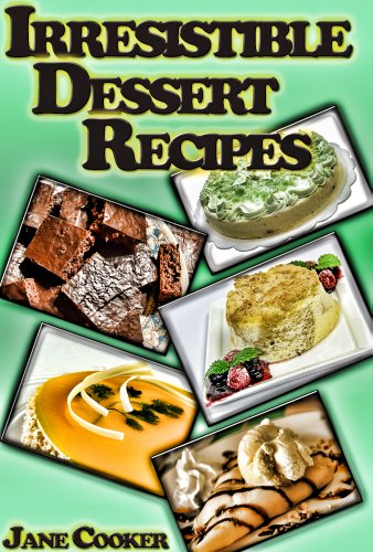 dessert-mania-sweet-and-irresistible-dessert-recipes-for-any-occasions-english-edition
