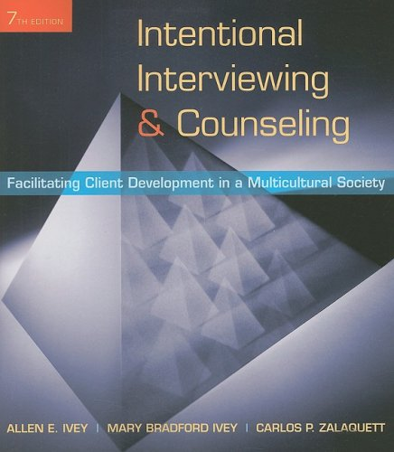 Intentional Interviewing and Counseling: Facilitating...