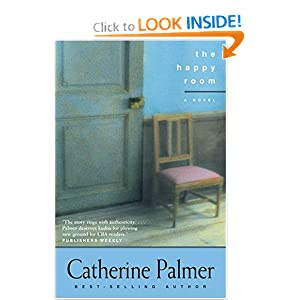"""The Happy Room"" by Catherine Palmer :Book Review"