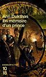 echange, troc Ann Dukthas - En mémoire d'un prince