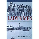 Lady's Men: The Story of World War II's Mystery Bomber and Her Crew (Bluejacket Books)