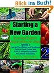 Starting a New Garden (VOL. 2): How t...