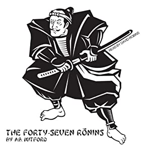 The Forty-Seven Ronins Audiobook