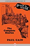 Paul Cain: The Complete Stories