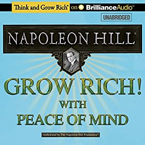Grow Rich! With Peace of Mind Hörbuch