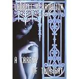 A Caress of Twilight (Meredith Gentry, Book 2) ~ Laurell K. Hamilton