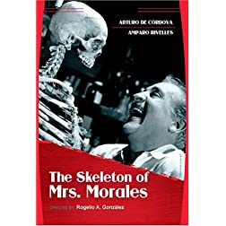 Skeleton of Mrs. Morales