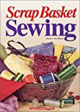 img - for Scrap Basket Sewing book / textbook / text book