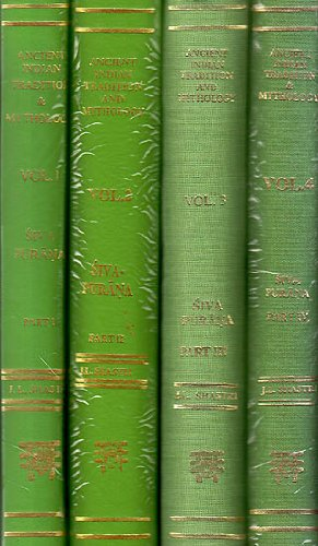 The Siva Purana (English Translation of Shiva Purana) 4 Volumes, by J.L. Shastri