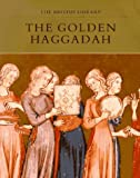The Golden Haggadah (0876544812) by Bezalel Narkiss