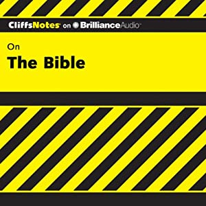The Bible: CliffsNotes | [Charles H. Patterson, Ph.D.]