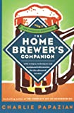 The Homebrewer's Companion (0060584734) by Papazian, Charlie