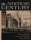 American Century: A History of the United States Since 1890s