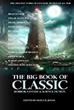 img - for The Big Book of Classic Horror, Fantasy & Science Fiction book / textbook / text book