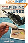 Making Wooden Fishing Lures: Carving...
