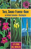 Trees Shrubs and Flowers to Know in British Columbia and Washington