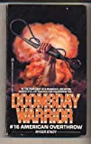 img - for American Overthrow (Doomsday Warrior) book / textbook / text book