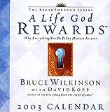 Eternal Rewards 2003 Day-to-Day Calendar (0740725203) by Wilkinson, Bruce